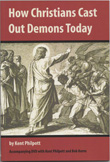 Book: How Christians Cast Out Demons Today